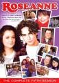 Roseanne. The complete fifth season.