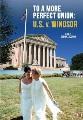 To a more perfect union : U.S. v. Windsor