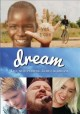 Dream : live with purpose, learn to dream