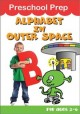 Preschool prep. Alphabet in outer space