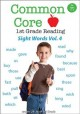 Common core 1st grade reading. Volume 4, Sight words 69-91.