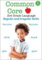 Common core 3rd grade language. Regular and irregular verbs.