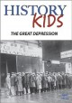 History Kids - The Great Depression