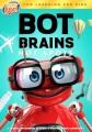 Bot brains. Hot spots