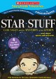 Star stuff : Carl Sagan and the mysteries of the cosmos--and more space adventures