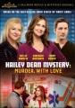 Hailey Dean mystery. Murder, with love