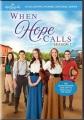 When hope calls. Season 1.
