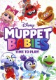Muppet babies. Time to play!