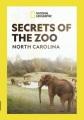 Secrets of the zoo. North Carolina.