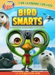 Bird smarts let your knowledge soar!.