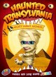 Haunted Transylvania. Mighty mummy madness.