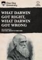 What Darwin got right, what Darwin got wrong.