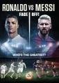 Ronaldo vs. Messi : face off!