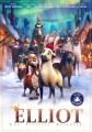 Elliot [videorecording (DVD)] : the littlest reindeer