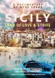 Sicily : land of love & strife