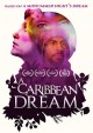 A Caribbean dream [videorecording (DVD)]