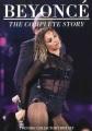 Beyoncé : the complete story.