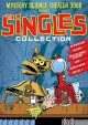 Mystery science theater 3000. The singles collection.