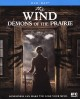 The wind : demons of the prairie