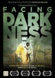 Facing darkness : a true story of faith : saving Dr. Brantly from Ebola in Africa