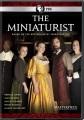 The miniaturist [videorecording (DVD)]