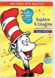 The Cat in the Hat knows a lot about that! Season 1, volume 1, Explore & imagine with the Cat in the Hat