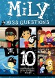 Mily Miss questions. 10 adventures for curious minds!.