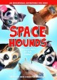 Space hounds : adventures at the farm