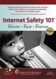 Internet safety 101 : educate, equip, empower.