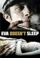 Eva no duerme = Eva doesn