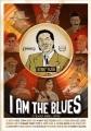 I am the blues