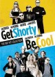 Get Shorty ; be cool