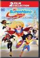 DC Super Hero Girls: Intergalactic games ; DC super hero girls: Hero of the year