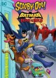 Scooby-Doo! & Batman the brave and the bold.