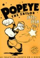 Popeye, the sailor. Volume 1, 1933-1938