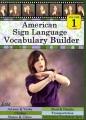 American Sign Language vocabulary builder. Volume 1