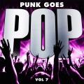 Punk goes pop. Vol. 7.