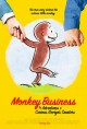 Monkey business the adventures of Curious George