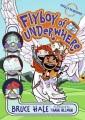 Flyboy of Underwhere. 3
