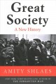 GREAT SOCIETY : A NEW HISTORY OF THE 1960S IN AMERICA
