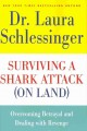 Surviving a shark attack (on land) : overcoming betrayal and dealing with revenge
