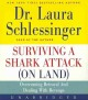 Surviving a shark attack (on land) [overcoming betrayal and dealing with revenge]