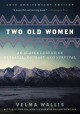 Two old women : an Alaska legend of betrayal, courage and survival