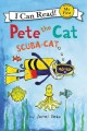 Pete the cat : scuba-cat