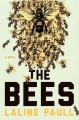 The bees : a novel