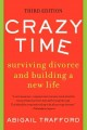 Crazy time : surviving divorce and building a new life