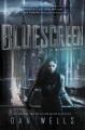 Bluescreen : a Mirador novel