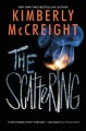 The scattering : the second book in the Outliers trilogy