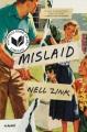 Mislaid : a novel