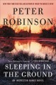 Sleeping in the ground : an Inspector Banks novel